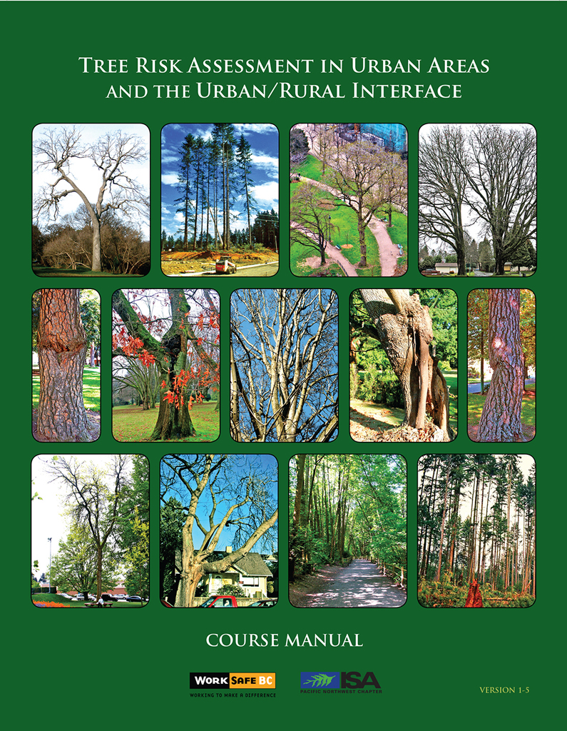 Tree Risk Assessment in Urban Areas and The Urban/Rural Interface
