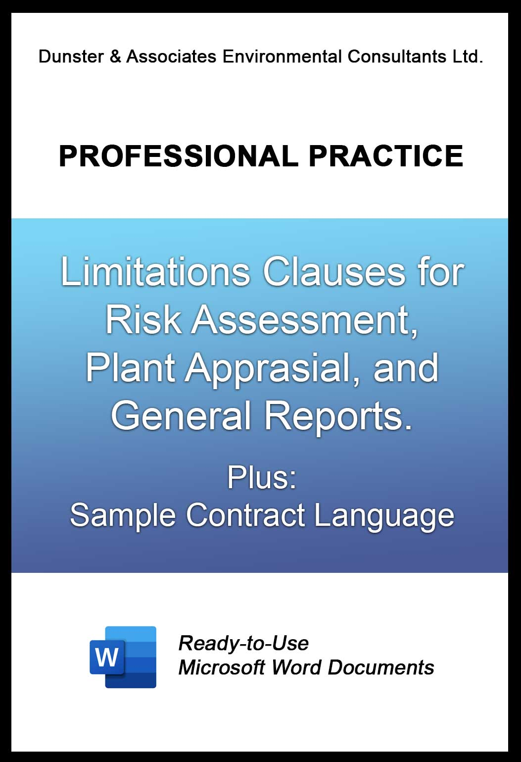 Limitations Clauses for Risk and Appraisal Reports + Sample Contract Language